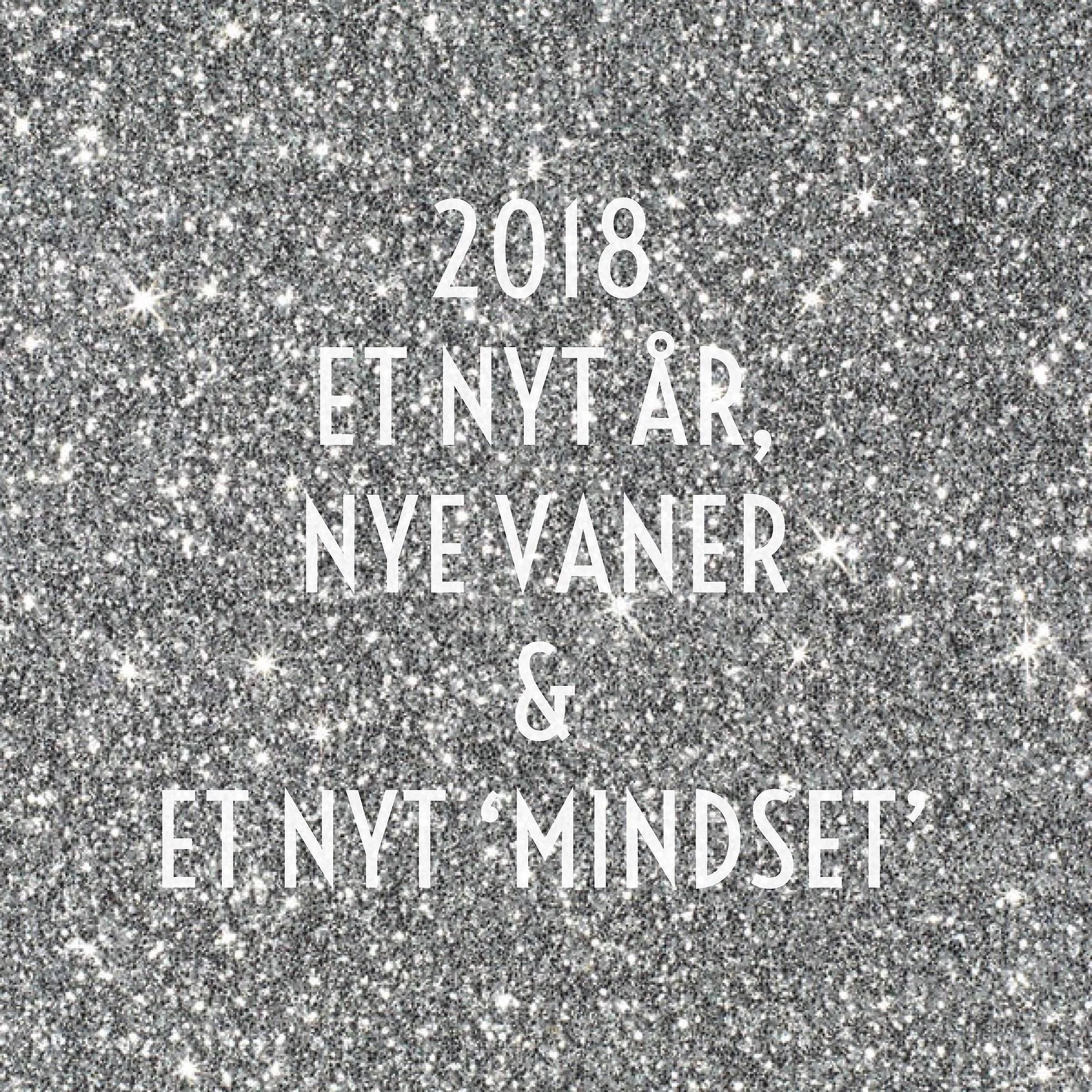 Nyt år, nye vaner & nyt mindset