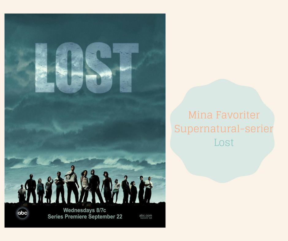 Mina Favoriter -Supernatural serier - Lost