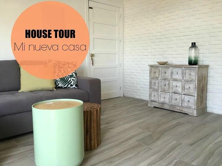 VIDEO: HOUSE TOUR, mi nueva casa