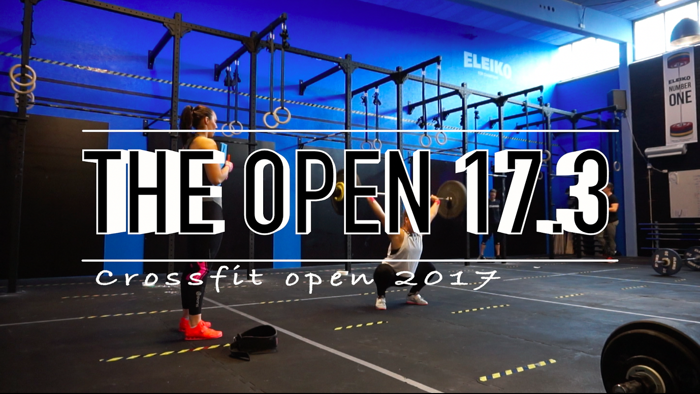 THE OPEN 17.3 || COMEBACK, PB & RIP FIX TIPS