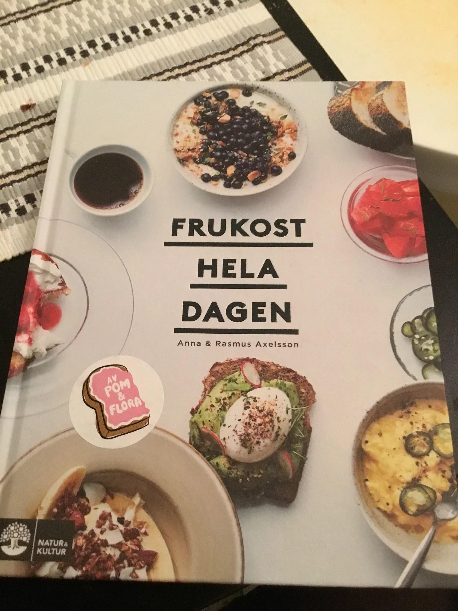 Frukost hela dagen - en kokbok från Pom och Flora
