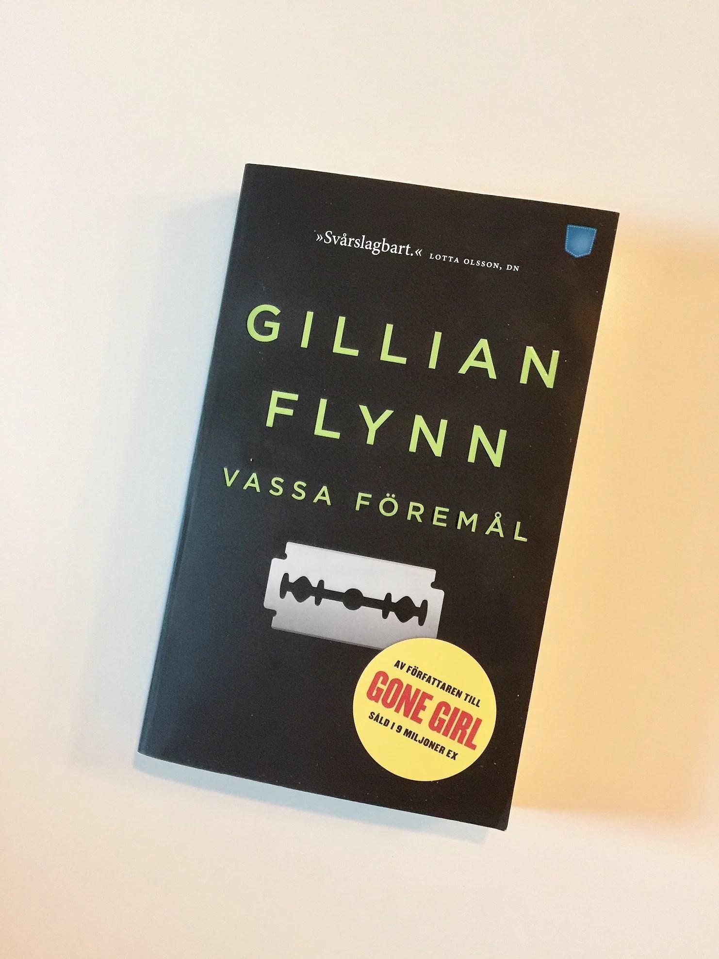 Vassa föremål | Gillian Flynn