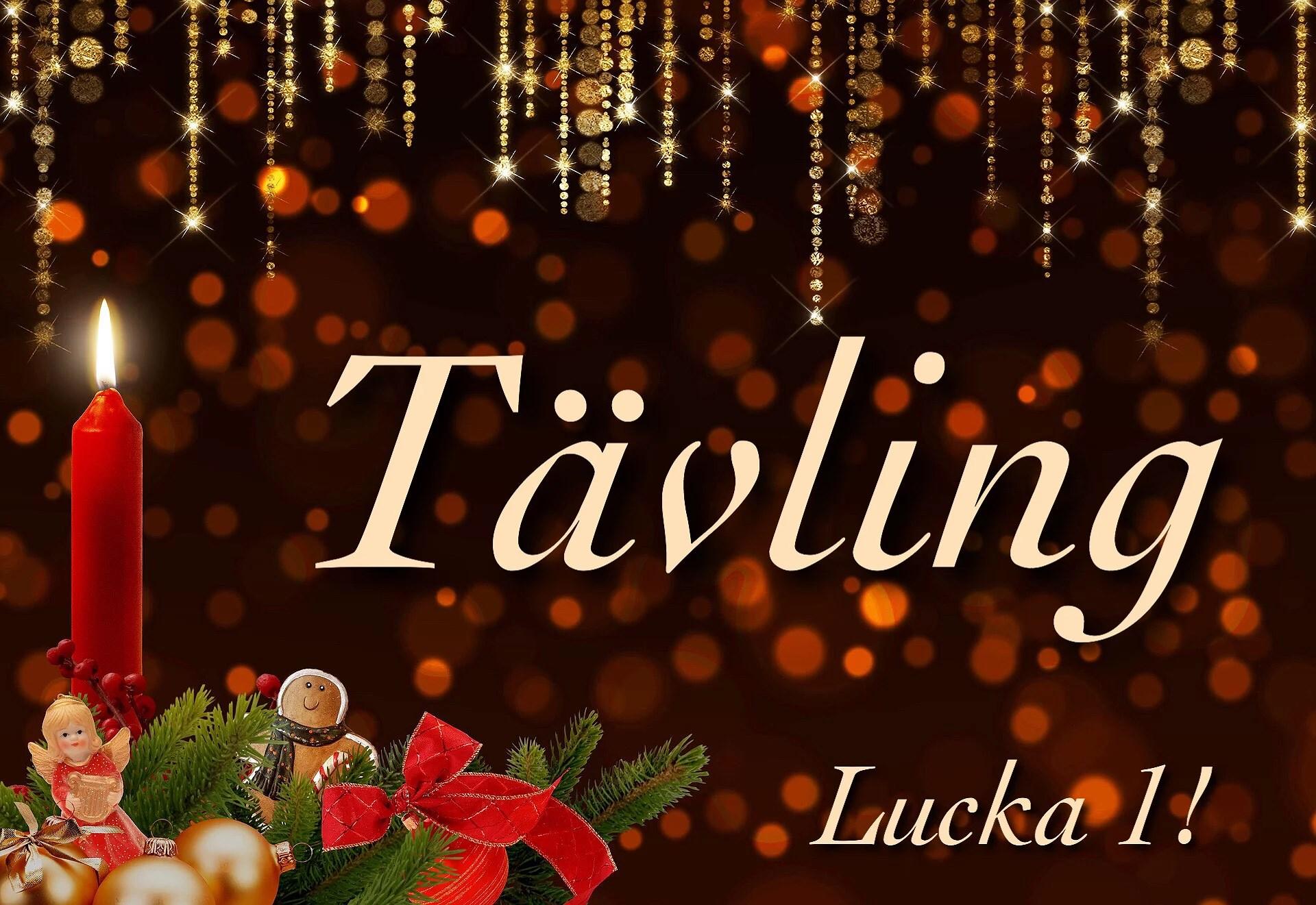 1:a advent - Lucka 1!