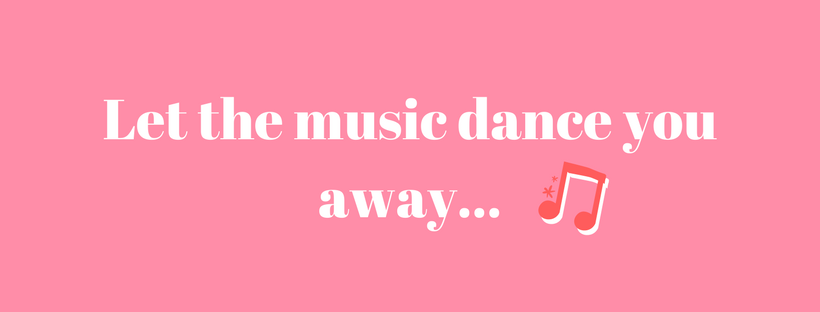 Let the music dance you away...