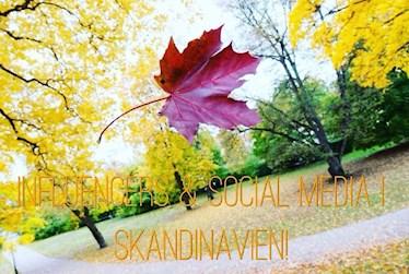 Influencers & Social media i Skandinavien!