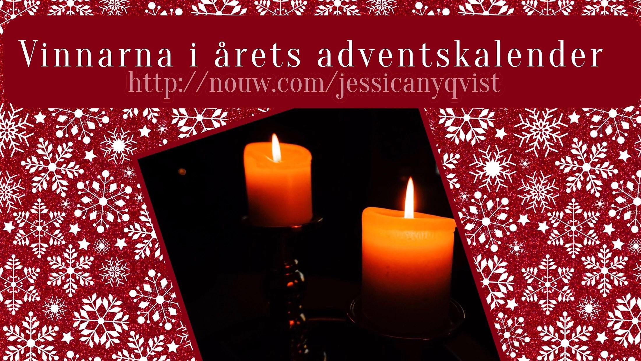 VINNARNA I ÅRETS ADVENTSKALENDER ÄR...