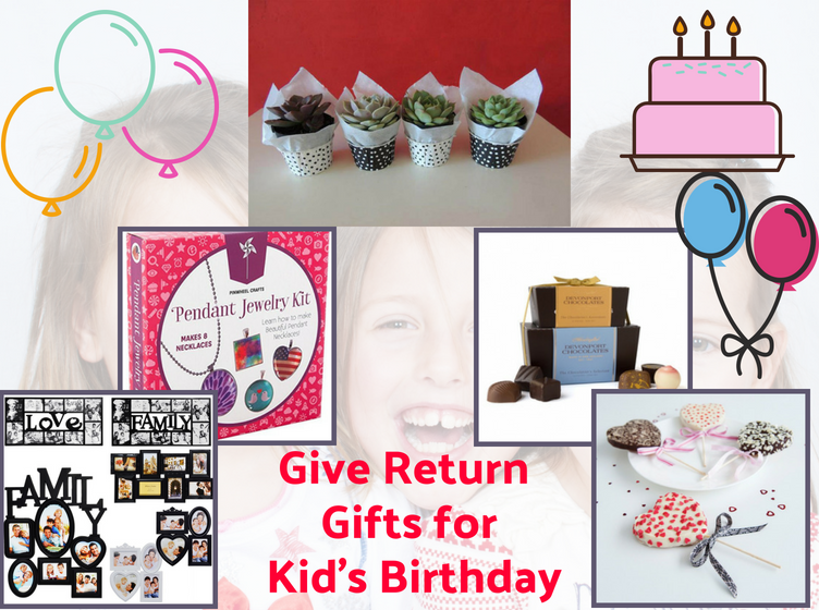 5 Ideas To Give Return Gifts For Kids Birthday