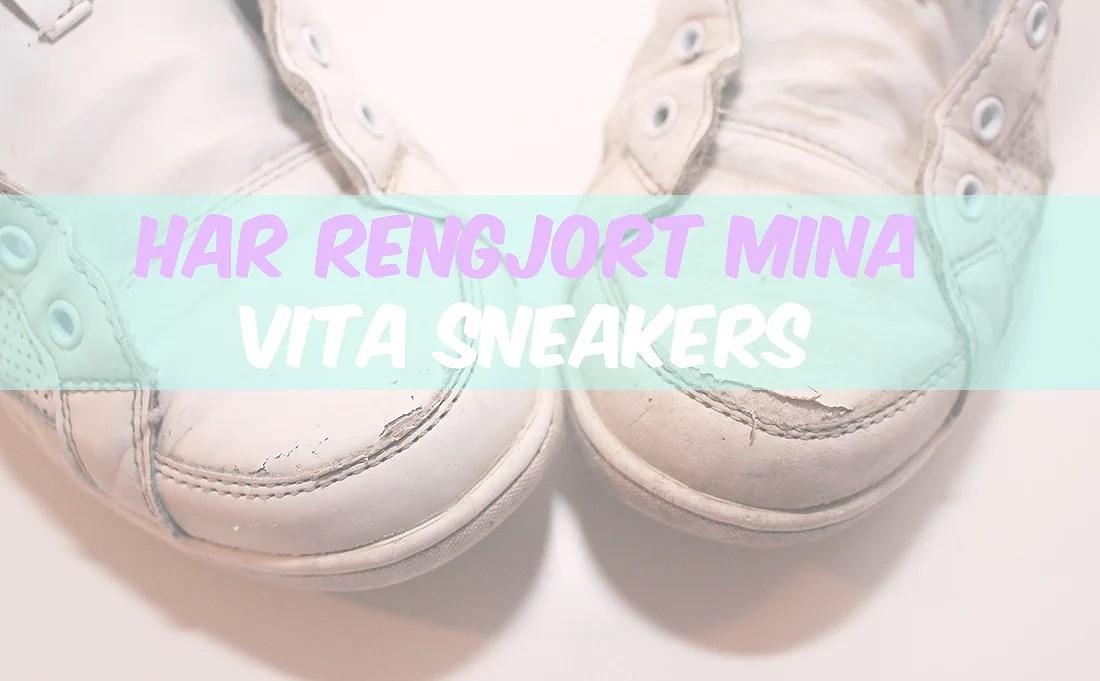Rengöring av vita sneakers.