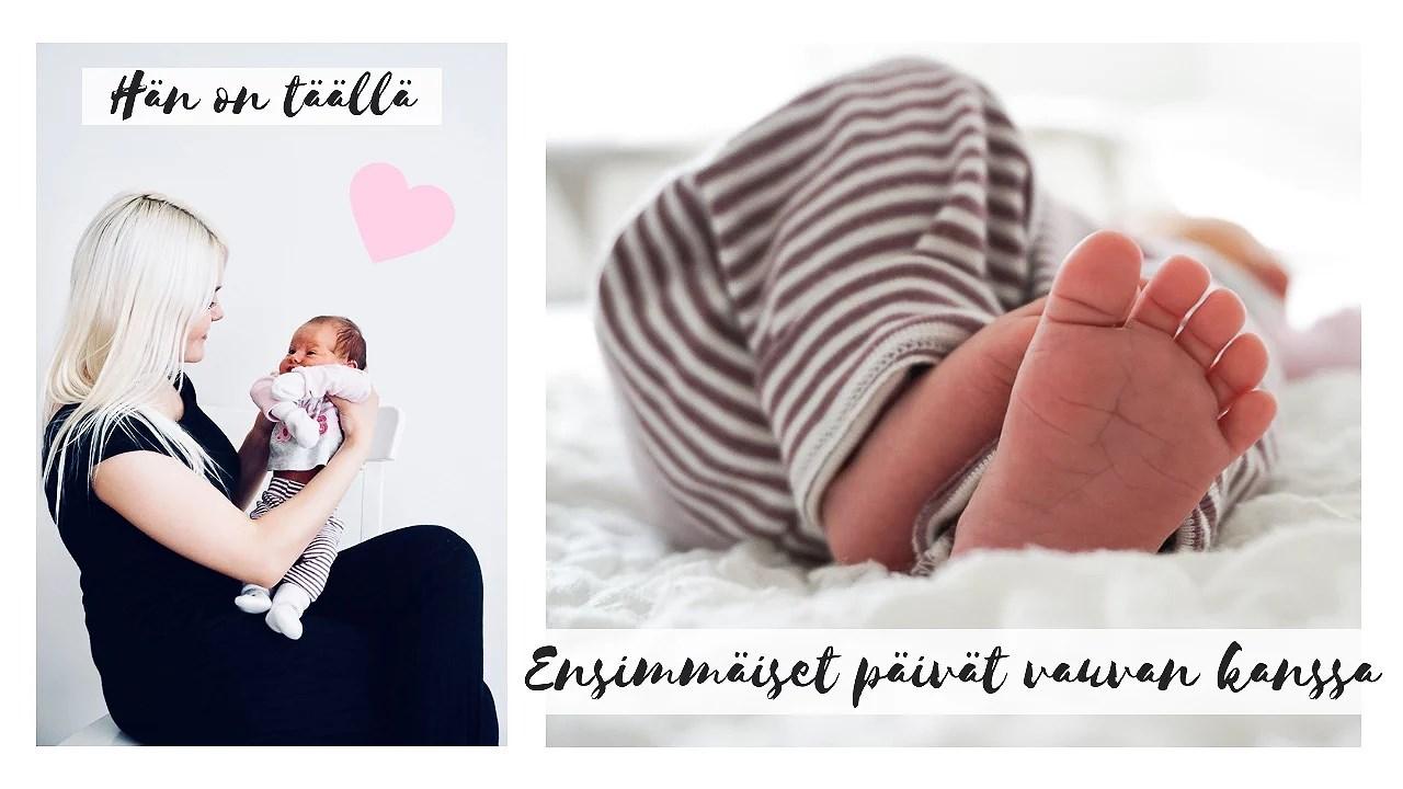 Ensimmäiset päivät vauvan kanssa