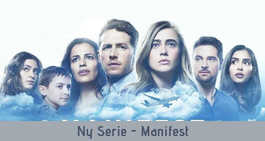 Ny Serie - Manifest