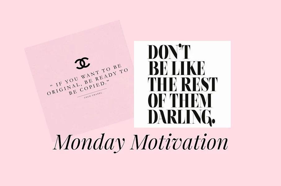 Mandags Motivation: Keeping it real & om at være original