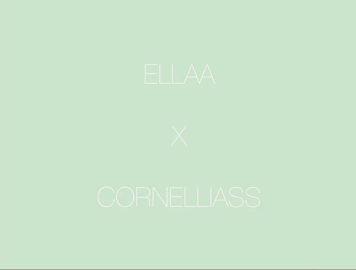 ELLAA x Cornelliaas