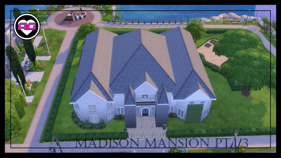 Madison Mansion!