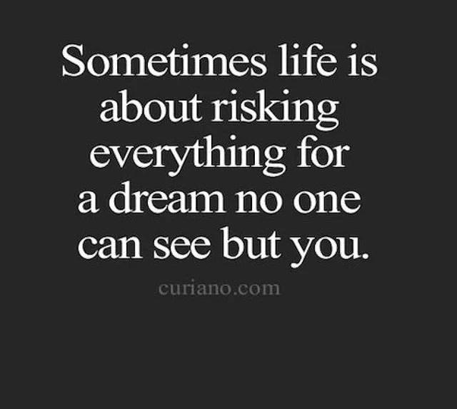 Vad är din dröm som du tror är omöjlig att uppnå?