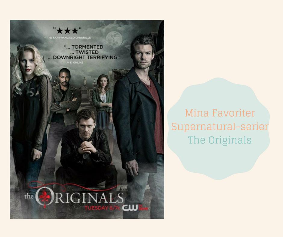 Mina Favoriter -Supernatural serier - The Originals