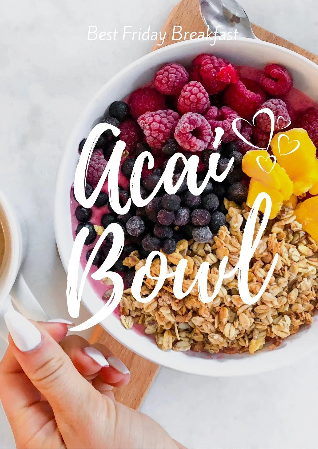 Best Acai Bowl