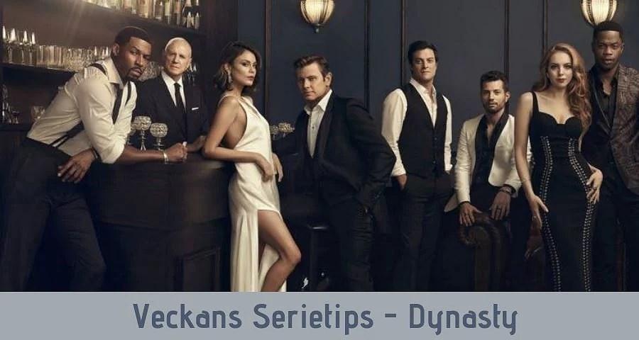 Veckans Serietips - Dynasty