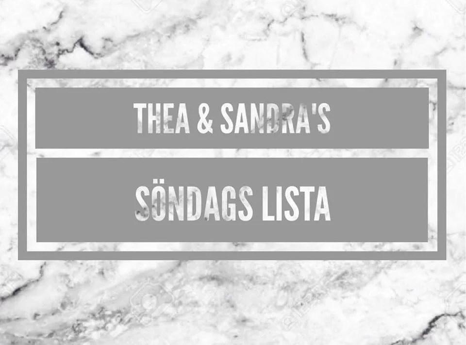 Thea & Sandras Söndagslista