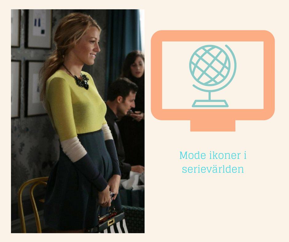 Mode ikoner i Serievärlden - Serena van der Woodsen no 3
