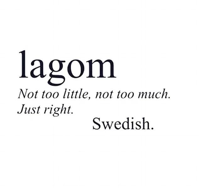 Life motto - LAGOM