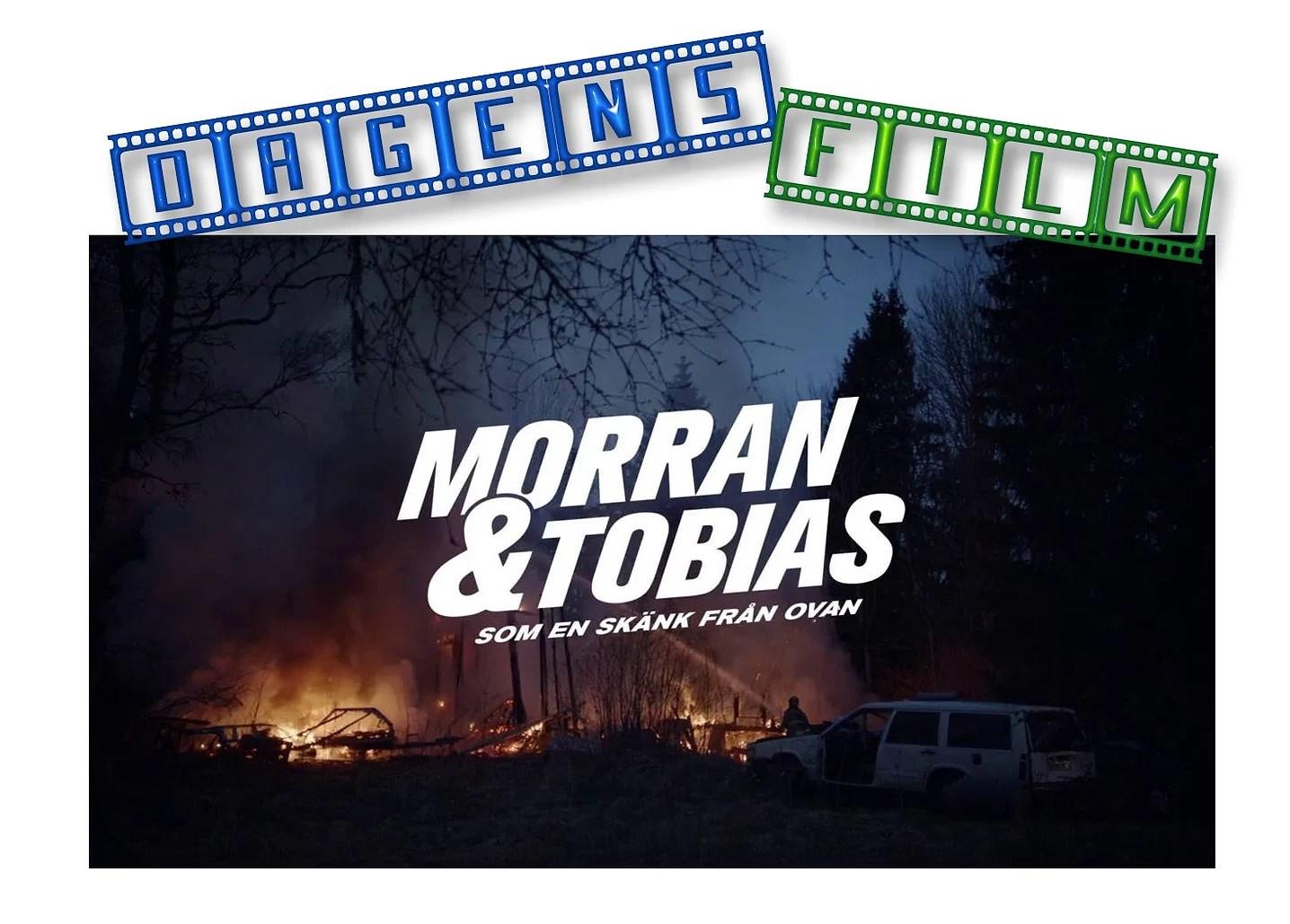 Morgan & Tobias som en skänk från ovan