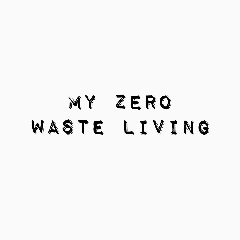 My zero-waste living