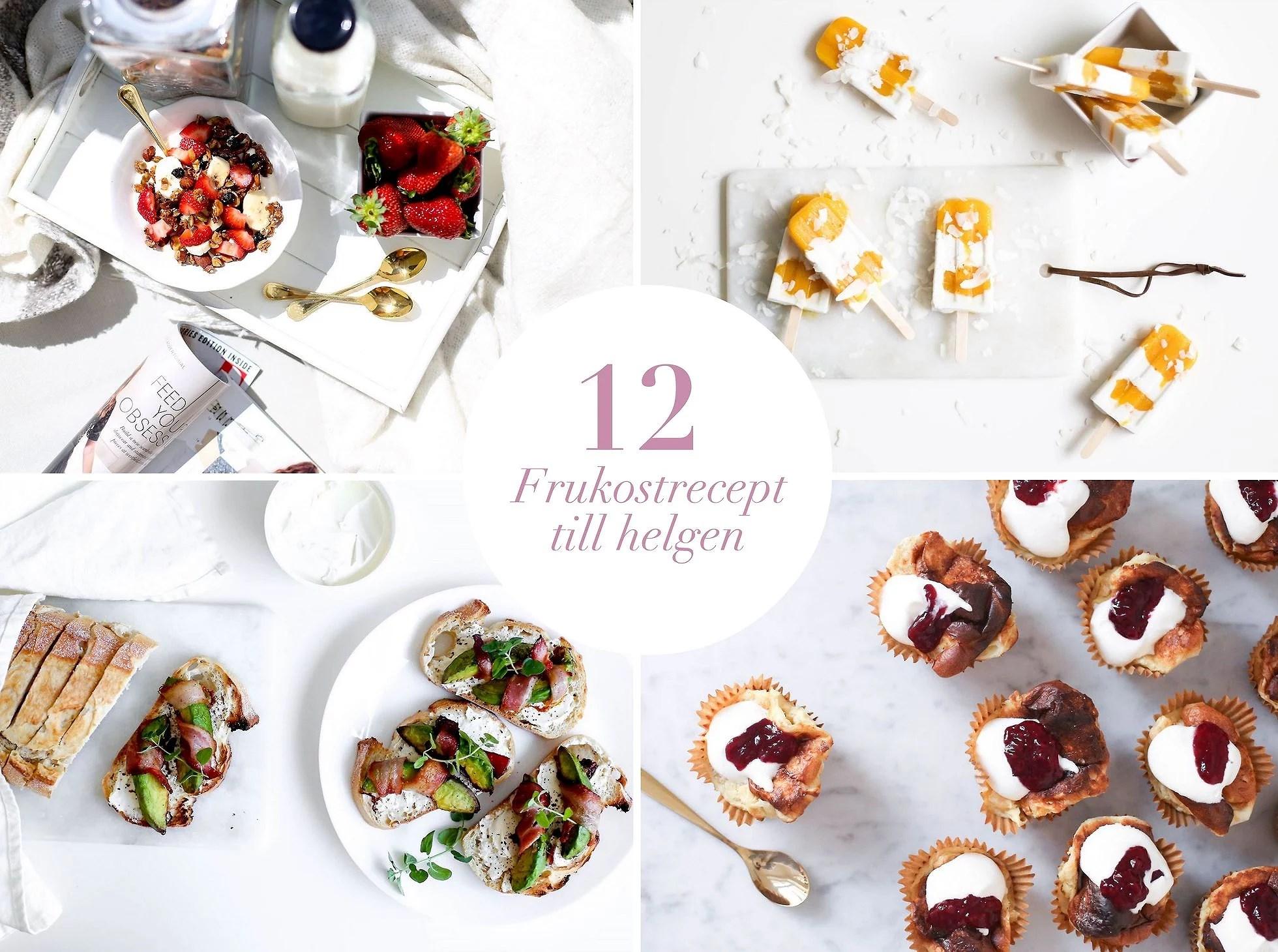 12 recept till helgfrukosten