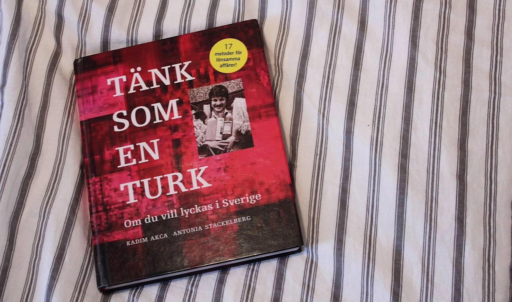 Recension: Tänk som en turk om du vill lyckas i Sverige