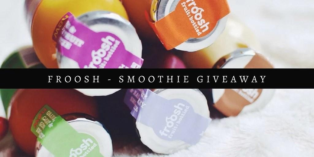 FROOSH - Smoothie Giveaway