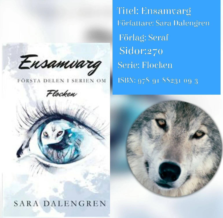 Ensamvarg- Sara Dalengren