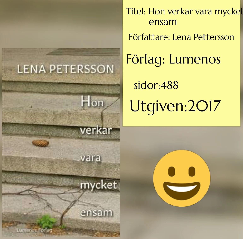 Lena Petersson- hon verkar vara mycket ensam