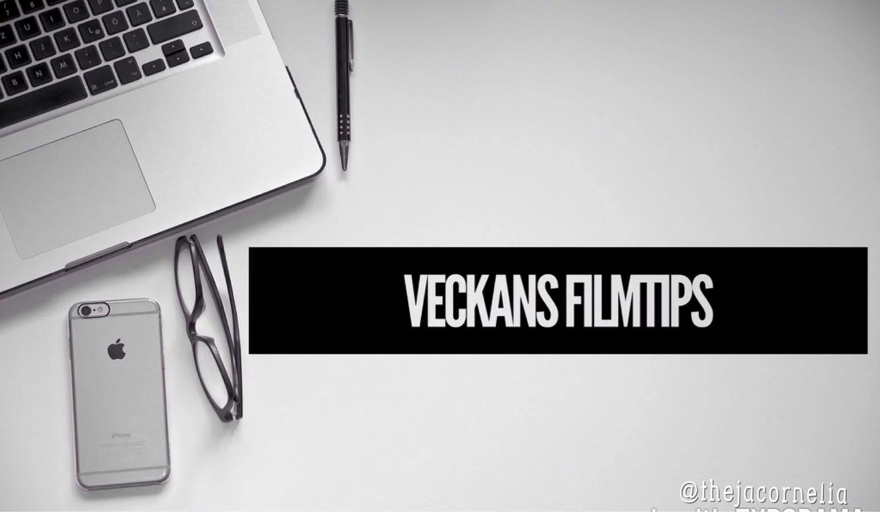 Veckans Filmtips