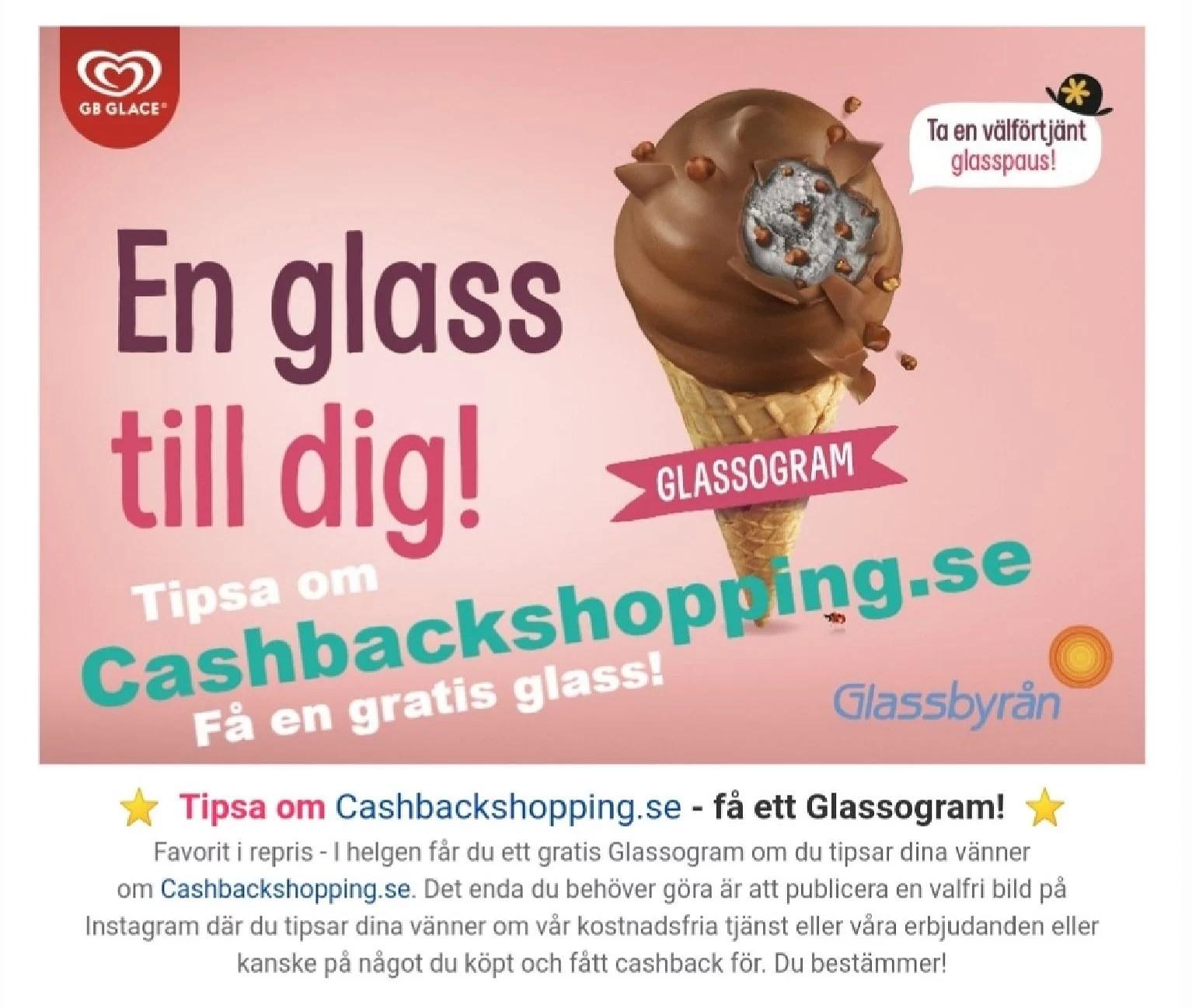Tipsa om Cashbackshopping och få ett Glassogram :)