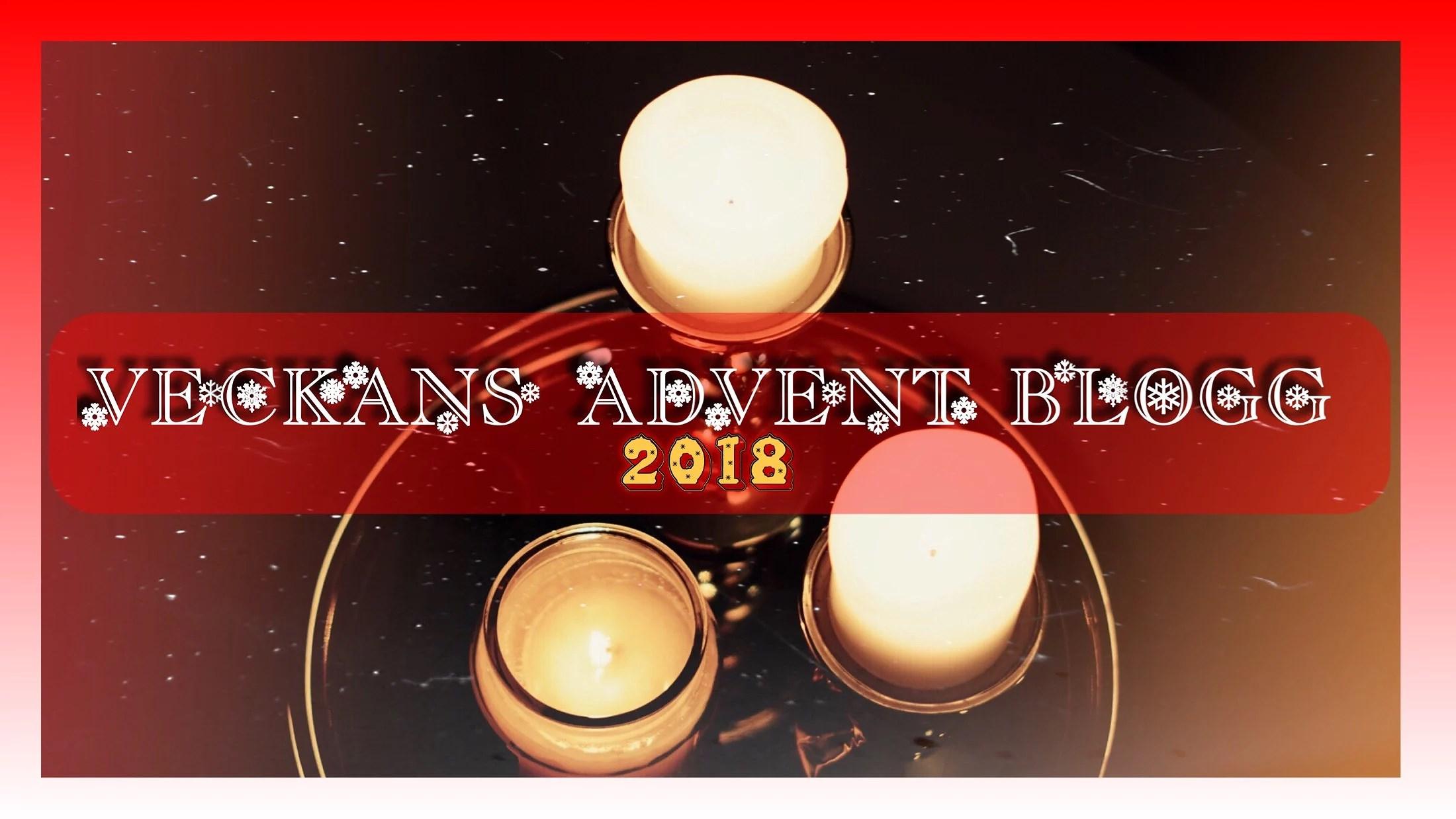 VECKANS ADVENT BLOGG #3