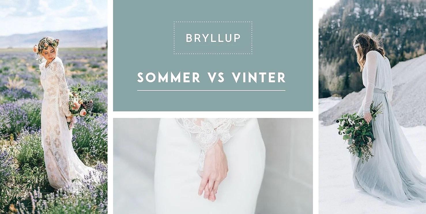BRYLLUP: SOMMER VS VINTER