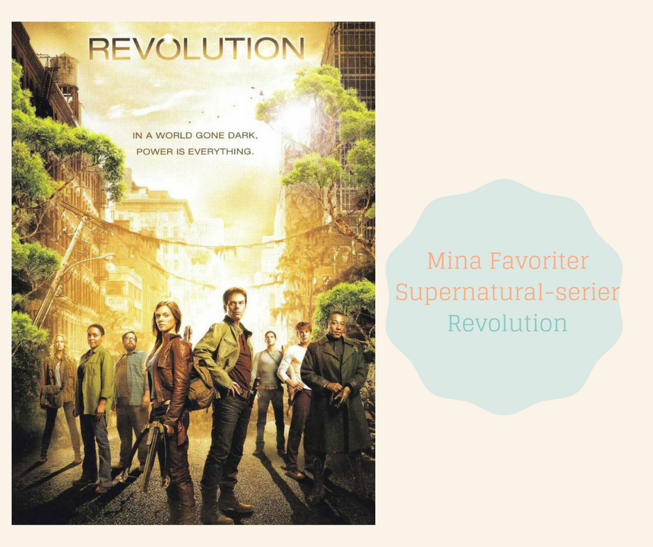 Mina Favoriter -Supernatural serier - Revolution
