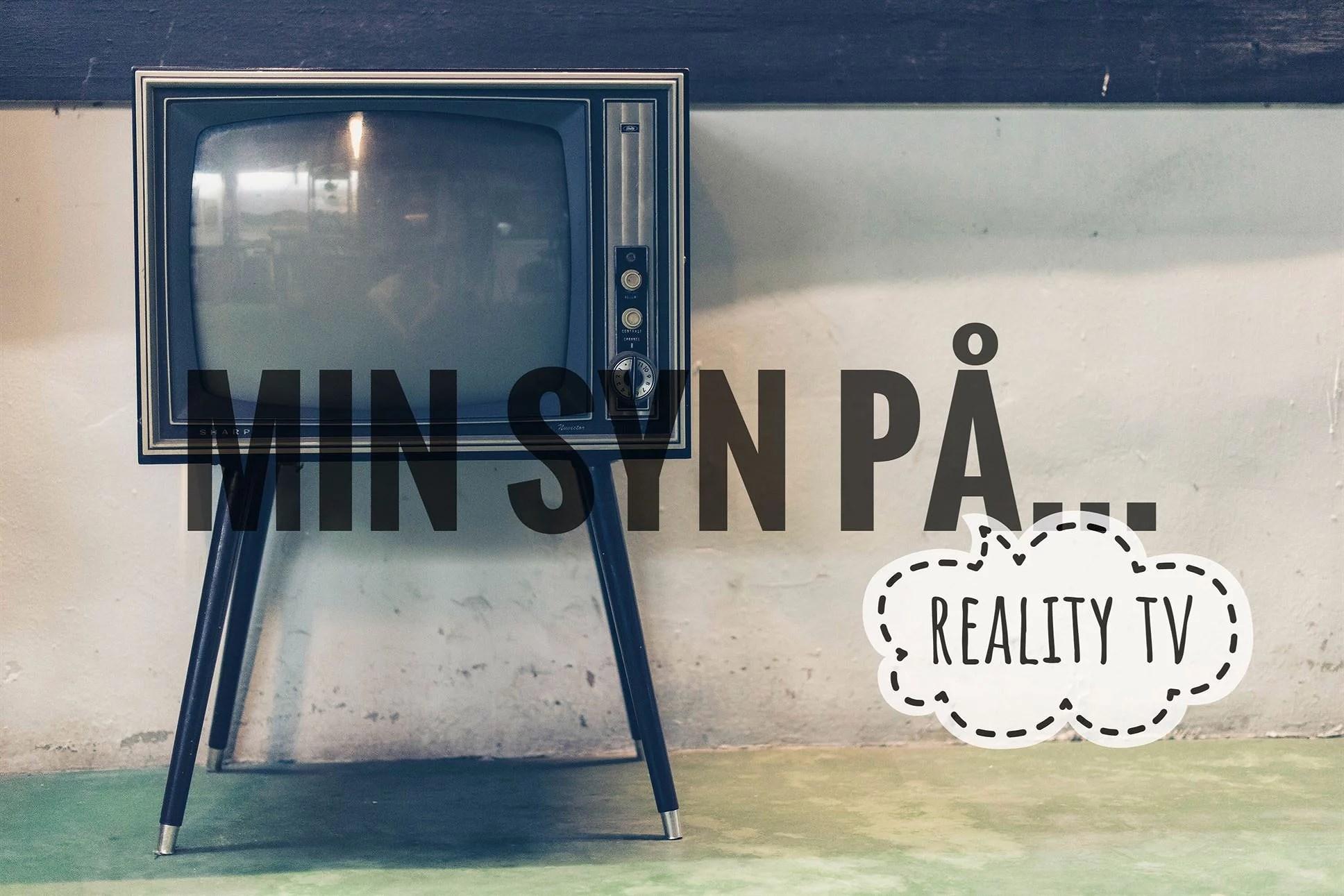 Min syn på... Reality tv