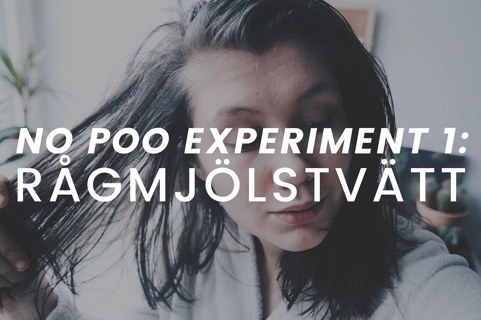 tvättmetod 1: rågmjöl | no poo