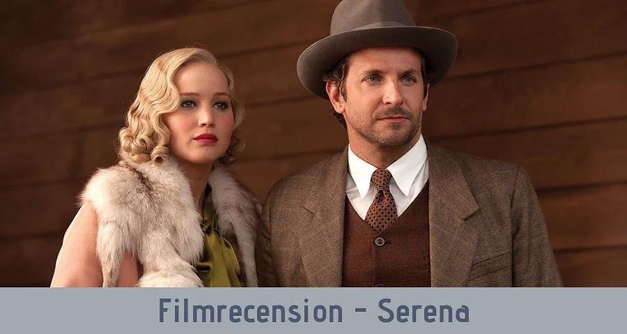 Filmrecension - Serena
