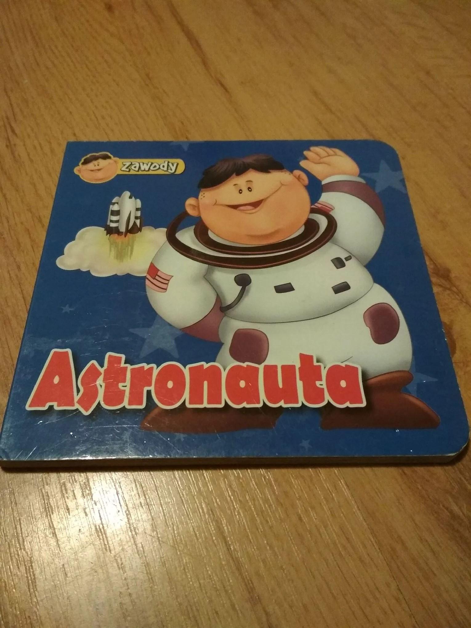 Astronauta i jego świat