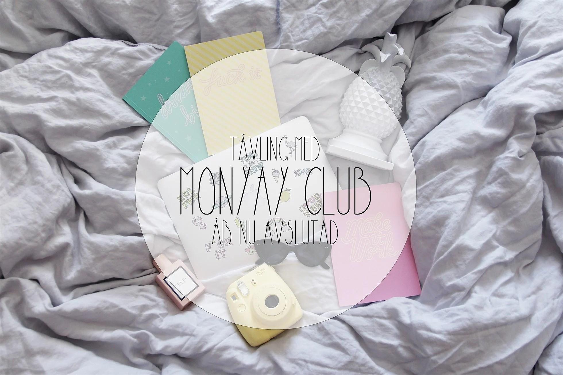 TÄVLING/MONYAY CLUB/AVSLUTAD