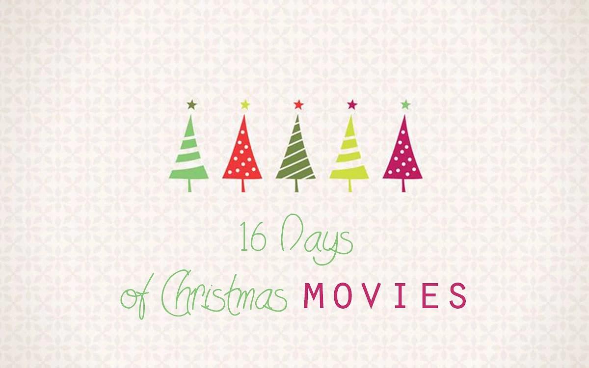 16 Days of Christmas Movies