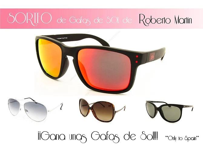 CERRADO...¡¡SORTEO gafas de Sol!! By Roberto Martín...