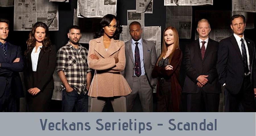 Veckans Serietips - Scandal