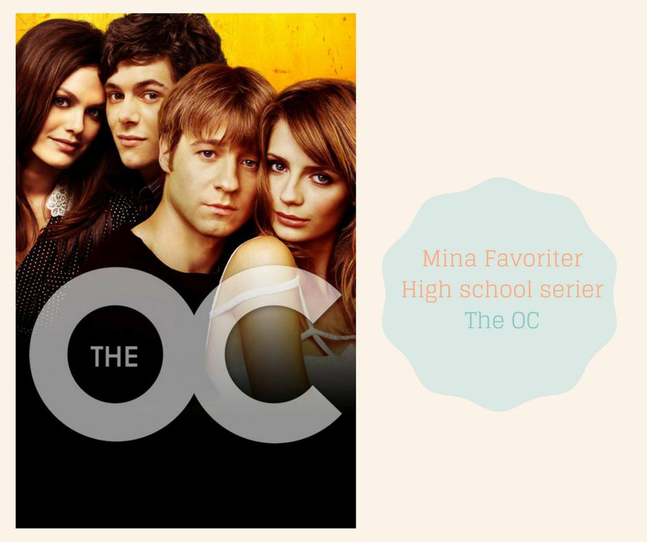 Mina Favoriter -High school serier - The OC