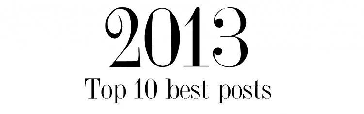 10 BÄSTA INLÄGGEN 2013
