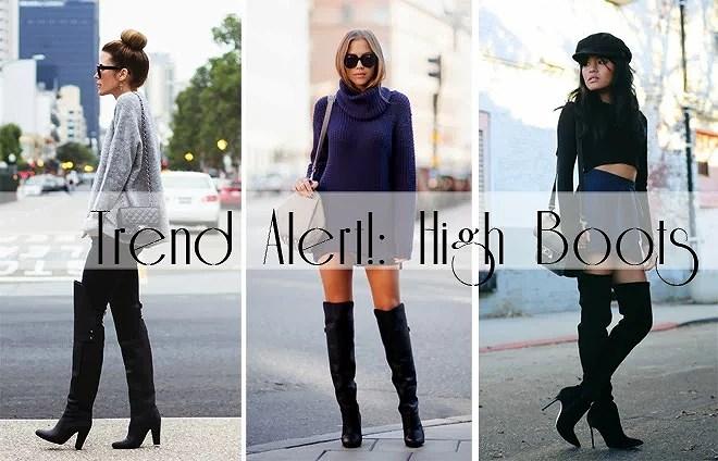 ...Trend Alert!!: High Boots/Botas Altas...