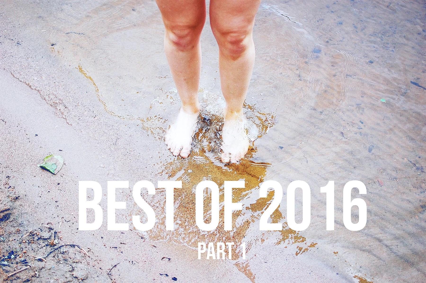 Best of 2016 - part 1