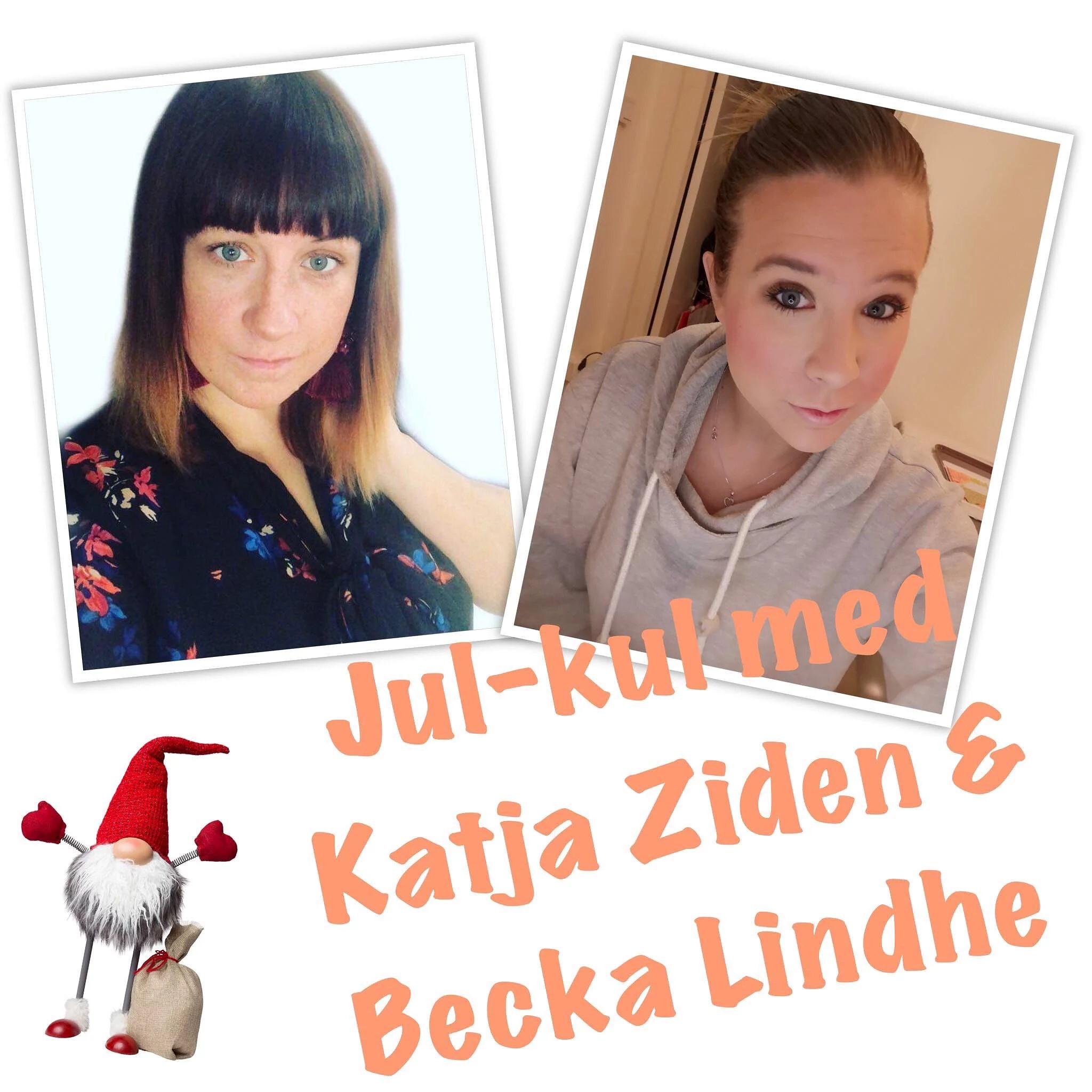 Jul-kul med Katja & Becka