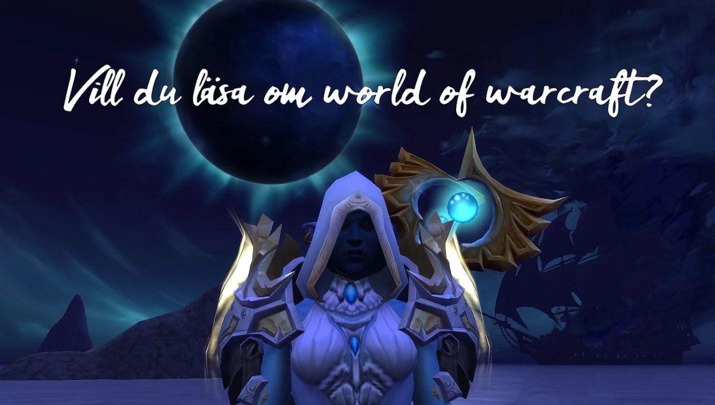 Vill du läsa om World of Warcraft?